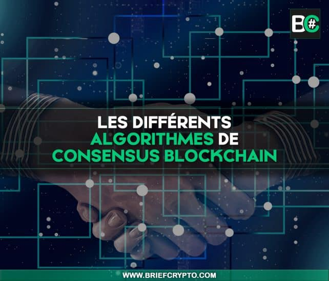 Algorithmes de consensus blockchain